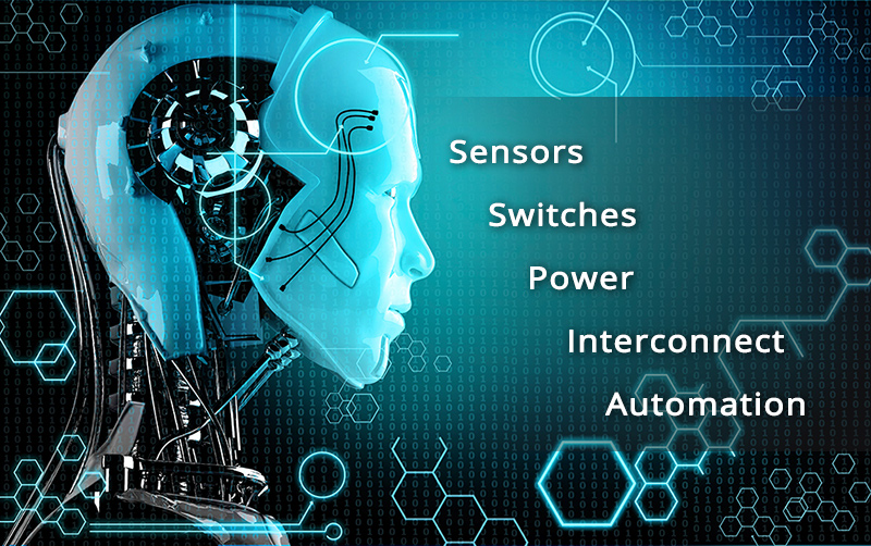 Sensors, Switches, Power, Interconnect, Automation
